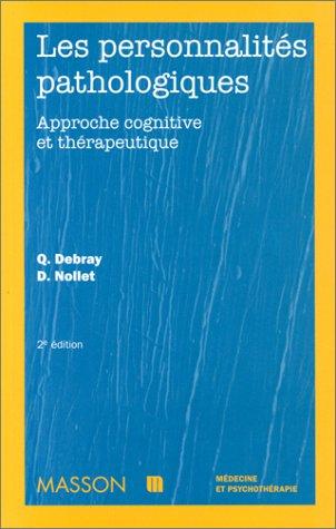 Les personnalités pathologiques, 2e édition