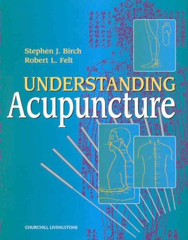 Understanding Acupuncture, 1e