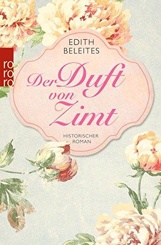 Beleites, Edith: Der Duft von Zimt
