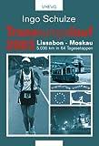 Transeuropalauf 2003: Lissabon - Moskau 5036 km in 64 Tagesetappen