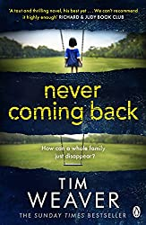 Never Coming Back: Someone doesn't want this family found . . . in the UNFORGETTABLE R&J THRILLER (David Raker Series Book 4)