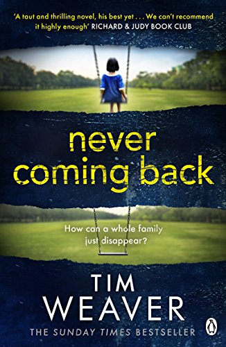 Never Coming Back: Someone doesn't want this family found . . . in the UNFORGETTABLE R&J THRILLER (David Raker Missing Persons, Band 4)