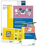 Kaufmann/Kauffrau für Büromanagement: Rundum-Sorglos-Paket Abschlussprüfung Teil 1