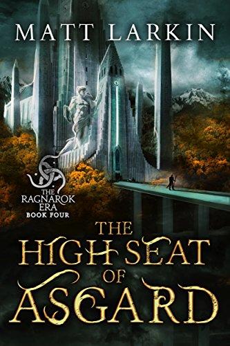 the-high-seat-of-asgard-the-ragnarok-era-book-4-english-edition