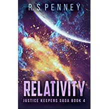 Relativity (Justice Keepers Saga Book 4) (English Edition)