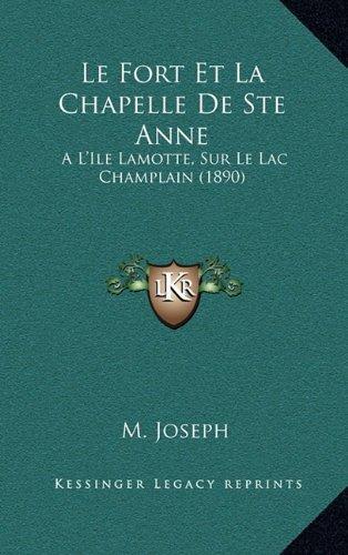 Le Fort Et La Chapelle de Ste
