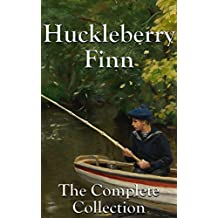 Huckleberry Finn: The Complete Huck and Sawyer Collection (English Edition)