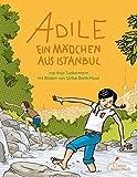 Adile: Ein Mädchen aus Istanbul