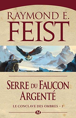 Le Conclave des ombres, Tome 1: Serre du faucon argenté
