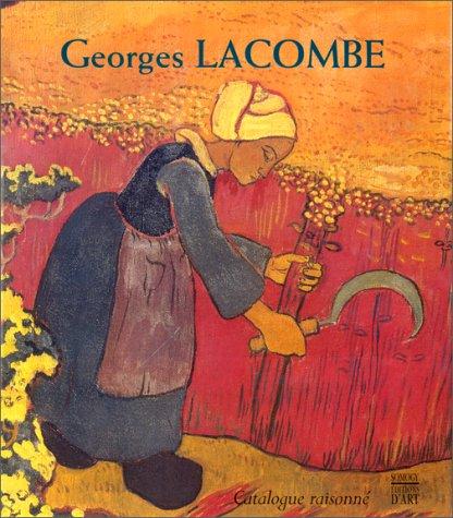 Georges Lacombe - 1868-1916 - Catalogue Raisonné