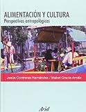 Alimentacion Y Cultura (Ariel Antropologia) by Jesus Contreras Hernandez (2005-02-17)