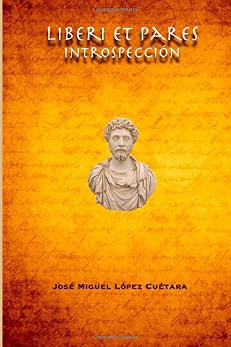 Liberi et Pares: Introspección