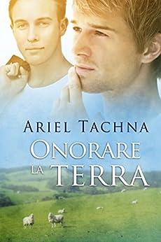 Onorare la terra (Lang Downs (Italiano) Vol. 5) di [Tachna, Ariel]