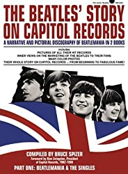 The Beatles' Story on Capitol Records, Part One : Beatlemania & The Singles by Bruce Spizer (2000-03-20)