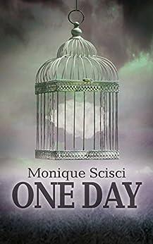 One Day di [Scisci, Monique]