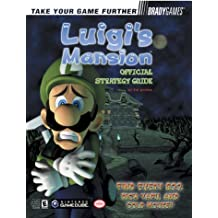 Luigi Mansion Official Strategy Guide (Bradygames Strategy Guides)
