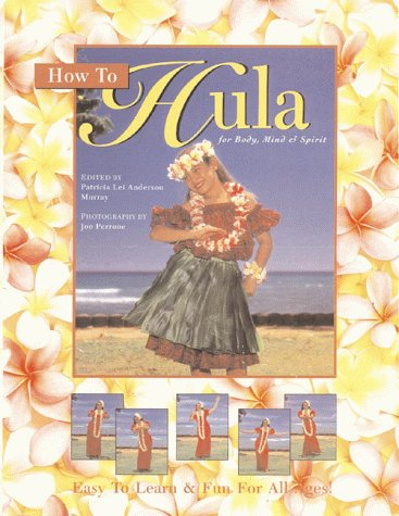 How to Hula por Patricia Lei Anderson Murray