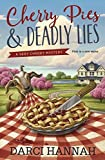 Cherry Pies & Deadly Lies (Very Cherry Mysteries, Band 1)