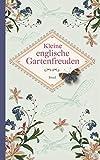 Kleine englische Gartenfreuden (insel taschenbuch)