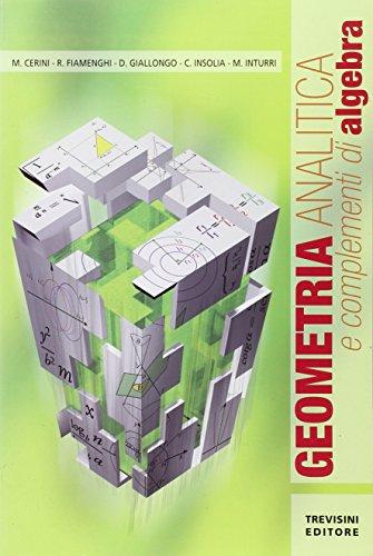 Geometria analitica e complementi di algebra. Per gli Ist. professionali