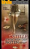 Stille zwischen den Noten: Roman über eine Liebe