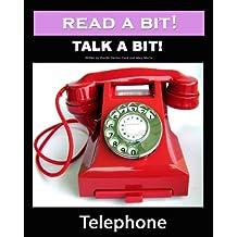 Read a Bit! Talk a Bit! Telephone