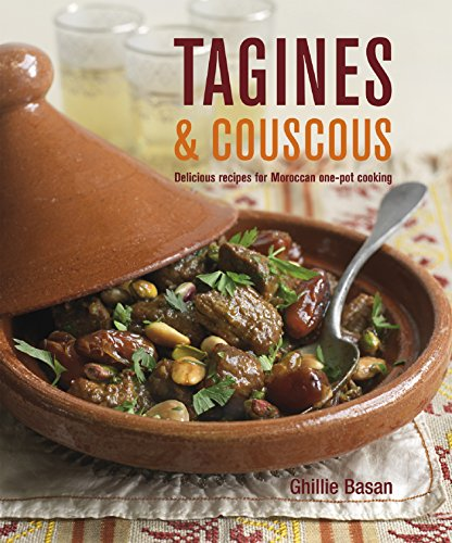 Tagines & Couscous: Delicious recipes for Moroccan one-pot cooking (English Edition)