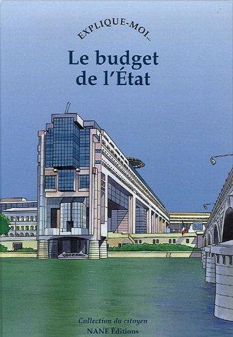 Raconte-moi... Le budget de l'Etat