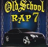 Best Old School Raps - Old School Rap 7 Review