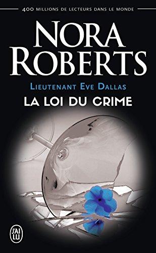 lieutenant-eve-dallas-tome-11-la-loi-du-crime