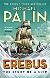 Erebus: The Story of a Ship (English Edition)...