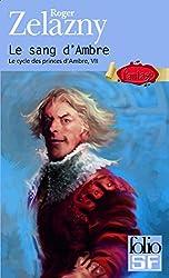 Le Cycle des Princes d'Ambre, tome VII : Le Sang d'Ambre