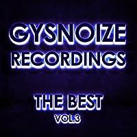 Gysnoize Recordings - The Best Vol. 3