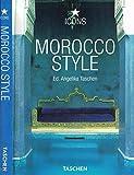 Scarica Libro MOROCCO STYLE Esterni interni particolari (PDF,EPUB,MOBI) Online Italiano Gratis