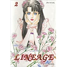 Linéage, Tome 2