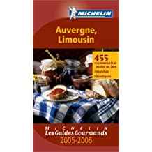 Les Guides Gourmands : Auvergne - Limousin