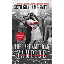 The Last American Vampire (English Edition)
