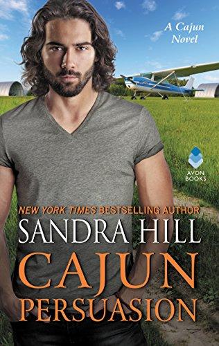 Cajun Persuasion: A Cajun Novel (Cajun Books) by [Hill, Sandra]