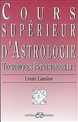 Cours supérieur d'Astrologie - Techniques Prévisionnelles