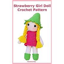 Strawberry Doll Girl Crochet Pattern (English Edition)
