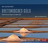 'Bretonisches Gold: Kommissar Dupins...' von 'Jean-Luc Bannalec'
