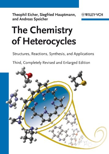 The Chemistry of Heterocycles: Structures, Reactions, Synthesis, and Applications (English Edition)