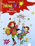 Der Bücherbär: Hexe Lilli für Erstleser: Hexe Lilli feiert Geburtstag
