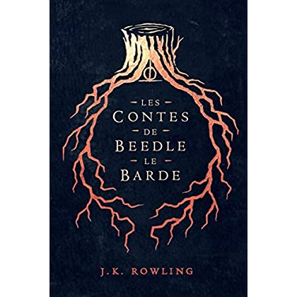 Les Contes de Beedle le Barde (La Bibliothèque de Poudlard t. 3)