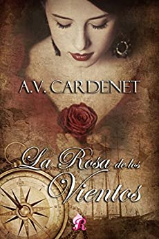 La rosa de los vientos (Romantic Ediciones) de [Cardenet, A.V.]