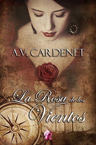 La rosa de los vientos (Romantic Ediciones) por A.V. Cardenet