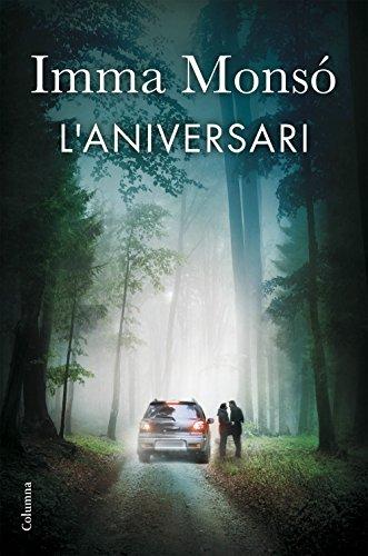 L'aniversari (Catalan Edition) por Imma Monsó