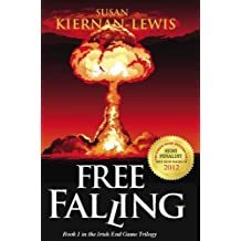 Free Falling: Book 1 of the Irish End Games (English Edition)