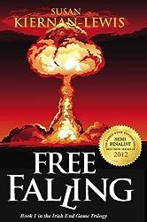 Free Falling (The Irish End Games Book 1) (English Edition)
