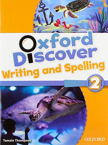 Oxford Discover 2: Writing and Spelling Book